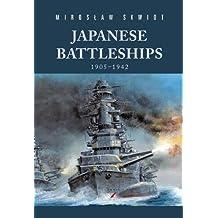 Japanese Battleships 1905-1942 (Hardcover)