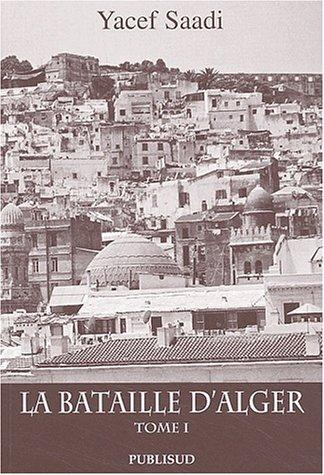 La Bataille d'Alger : Tome 1