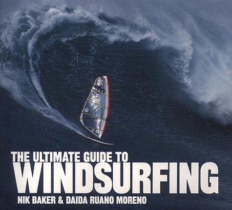 The Ultimate Guide to Windsurfing