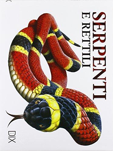 Zoom IMG-2 serpenti e rettili ediz illustrata