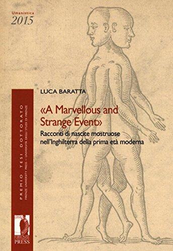 «A marvellous and strange event». Racconti di nascite mostruose nell'Inghilterra della prima età moderna