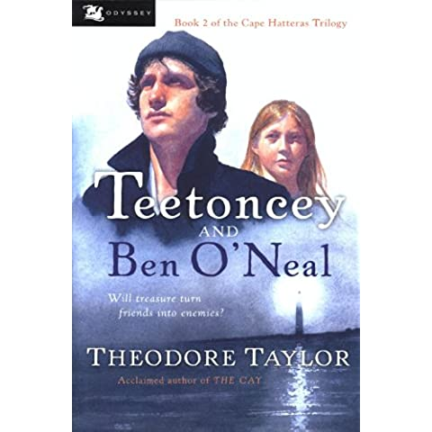 Teetoncey and Ben O'Neal (Cape Hatteras Trilogy)