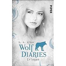 Erlegen: Wolf Diaries 3