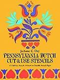 Pennsylvania Dutch Cut and Use Stencils
