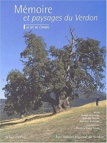 Mmoire et paysages du Verdon. Le Dit de l'arbre
