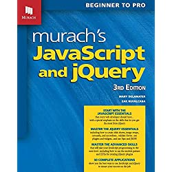Murach's Javascript and Jquery: Beginner to Pro