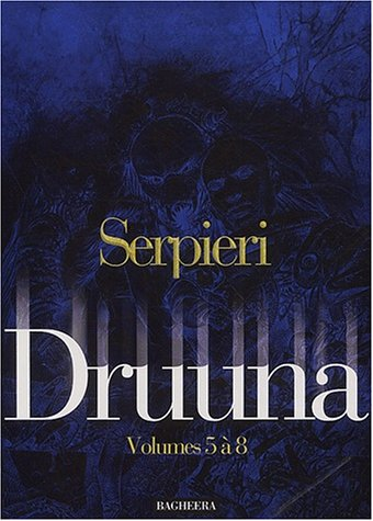 Druuna, (Coffret 2 : tomes 5 à 8) par Serpieri