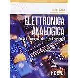 Elettronica analogica. Analisi e progetto di circuiti analogici