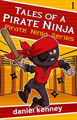 Tales of a Pirate Ninja (English Edition) eBook: Daniel ...
