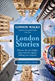 London Walks: London Stories (English Edition)