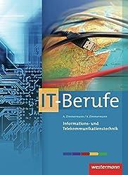 IT-Berufe: Informations- und Telekommunikationstechnik: Schülerband, 3. Auflage, 2012
