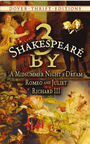 3 by Shakespeare: A Midsummer Night's Dream, Romeo and Juliet and Richard III (Dover Thrift (Capulet Aus Lady)