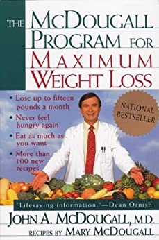 The Mcdougall Program for Maximum Weight Loss by [McDougall, John A.]