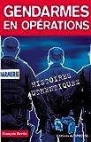 Telecharger Livres Gendarmes en operations (PDF,EPUB,MOBI) gratuits en Francaise