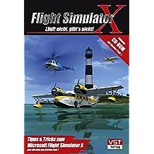 Flight Simulator X - Läuft nicht, gibt's nicht!