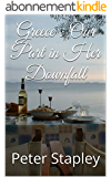 Greece : Our Part in Her Downfall (English Edition)