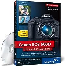 Canon EOS 500D - Das visuelle Kamera-Training