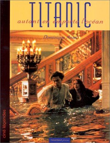 Titanic : Autant en emporte l'océan par Dominique Auzel