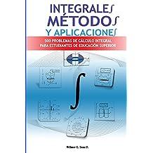 Integrales, Métodos y Aplicaciones