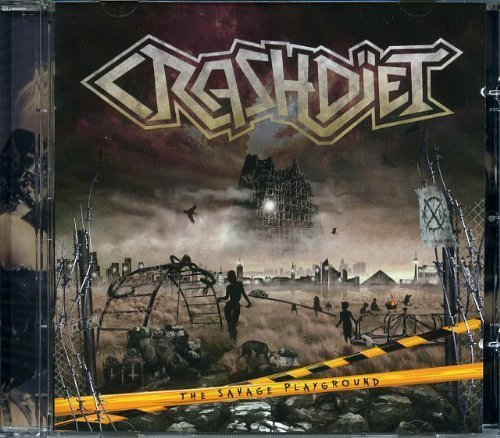 The Savage Playground by Crashdiet (2013) Audio CD