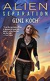 Alien Separation: Alien Novels, Book 11