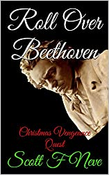 Roll Over Beethoven: Christmas Vengeance Quest (English Edition)