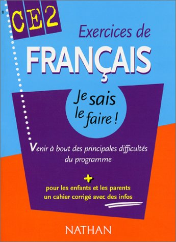 Exercices de Français CE2 : Venir à bout des principales difficultés du programme