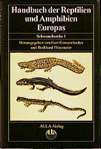 Handbuch der Reptilien und Amphibien Europas, Bd.4/1, Schwanzlurche (Urodela) I