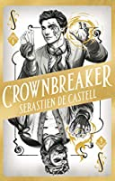 Spellslinger 6: Crownbreaker (English Edition)