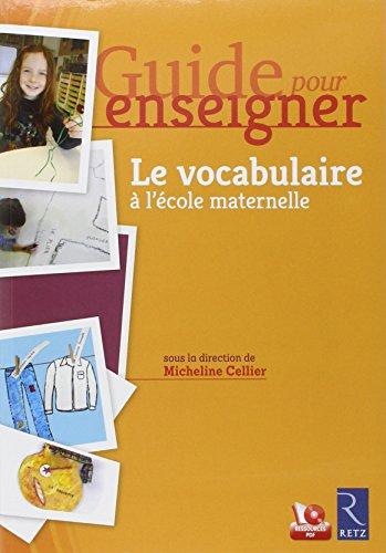 Le vocabulaire à l'école maternelle (1CD audio) par Collectif