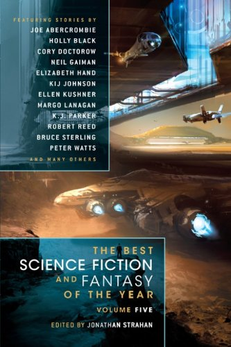 The Best Science Fiction  and Fantasy of the Year Volume 5 (Best Science Fiction & Fantasy of the Year)