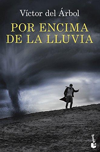 Por encima de la lluvia (Novela y Relatos)