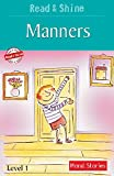 Manners - Read & Shine (Read and Shine: Moral Readers)