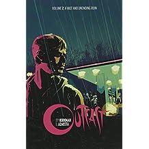 Outcast by Kirkman & Azaceta Volume 2: A Vast and Unending Ruin