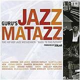 "Guru's Jazzmatazz Vol. 4 - The Hip Hop Messenger: ""Back To The Future"""