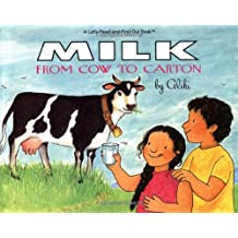 Milk from Cow to Carton (Let's-Read-and-Find-Out Science 2, Band 1)