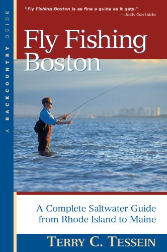 Fly Fishing Boston: A Complete Saltwater Guide from Rhode Island to Maine (Backcountry Guides) (English Edition) -