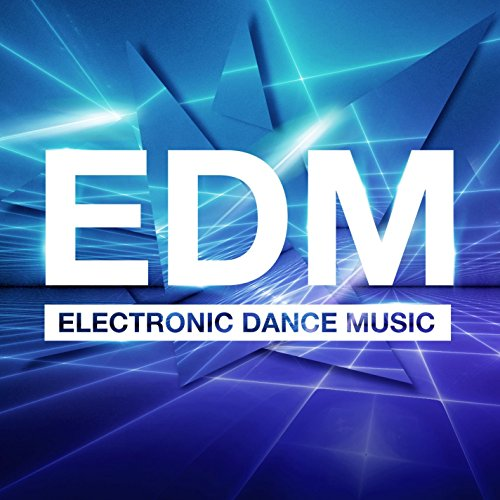 EDM - Electronic Dance Music [...
