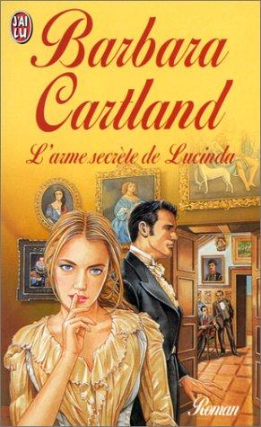 L'Arme secrète de Lucinda par Barbara Cartland