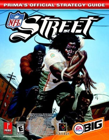 NFL Street: The Official Strategy Guide (Prima's Official Strategy Guides) by Prima Development (2004-03-01)