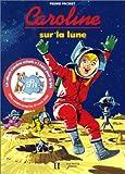 Telecharger Livres Caroline sur la lune (PDF,EPUB,MOBI) gratuits en Francaise
