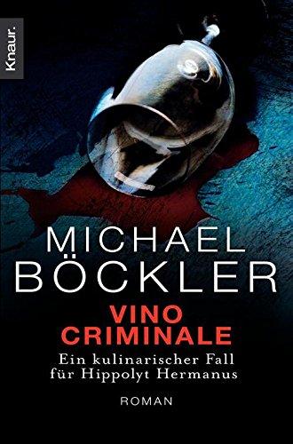 Vino Criminale: Ein kulinarischer Fall für Hippolyt Hermanus (Ein Fall für Hippolyt Hermanus 2) - Fall 2 Kindle-version