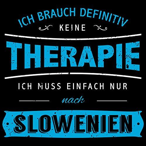 Fashionalarm Herren T-Shirt - Ich brauch keine Therapie - Slowenien | Fun Shirt mit Spruch Balkan Urlaub Ljubljana Alpen Triglav Bleder See Schwarz