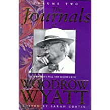 The Journals of Woodrow Wyatt: v. 2