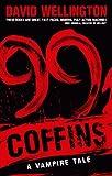 99 Coffins: Number 2 in series (Laura Caxton Vampire)