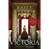 Victoria: From the creator of the ITV television series