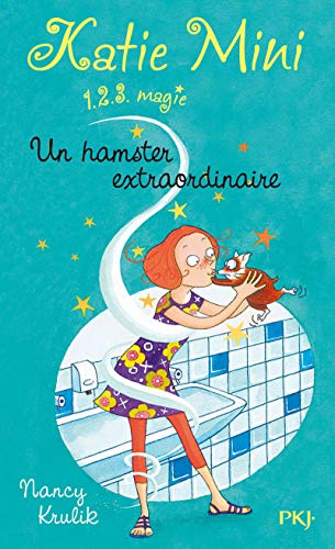 1. Katie Mini : Un hamster extraordinaire (01) par Nancy KRULIK