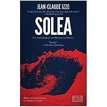 Solea (Marseilles Trilogy) by Jean-Claude Izzo (2013-05-07)
