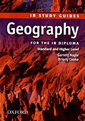 Geography for the IB Diploma: Standard and Higher Level (Ib Study Guides)