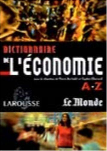 Dictionnaire de l'économie par Pierre Bezbakh, Sophie Gherardi